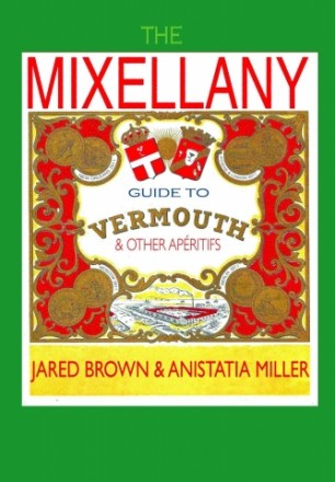 The Mixellany Guide to Vermouth